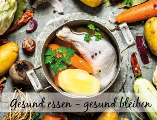 Hühnersuppe: Gesund essen – gesund bleiben!