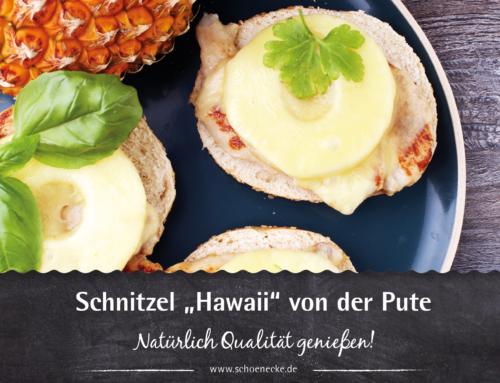 """Schnitzel """"Hawaii"""" von der Pute"""