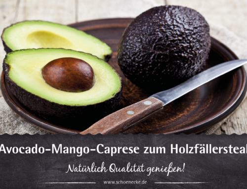 Avocado-Mango-Caprese zum Holzfällersteak