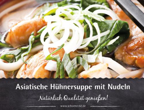 Asiatische Hühnersuppe mit Nudeln