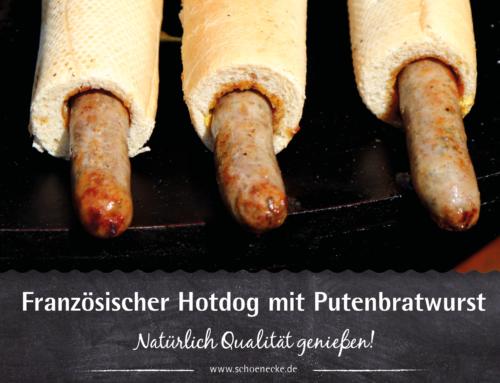 Französischer Hotdog mit Putenbratwurst